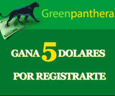 [Imagen: Green-panthera-gana-5-dolares-por-registrarte.png]