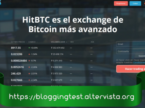 Los Mejores Exchanges de Criptomonedas: HitBTC ofrece Bitcoin y 500+ altcoins para tradear (1a parte).